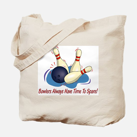 Bowlers Always Have... Tote Bag