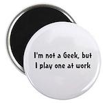 Not a Geek Magnet
