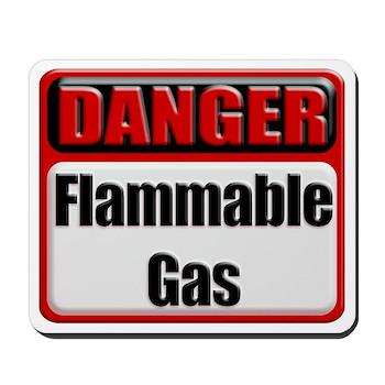 Danger: Flammable Gas Mousepad