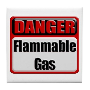 Danger: Flammable Gas Tile Coaster