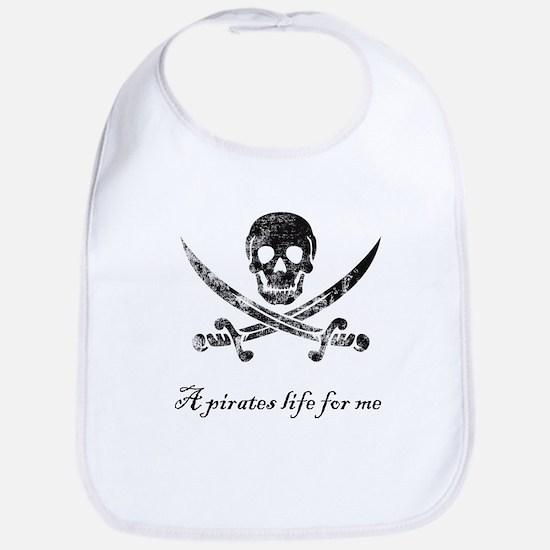 A pirates life for me Bib