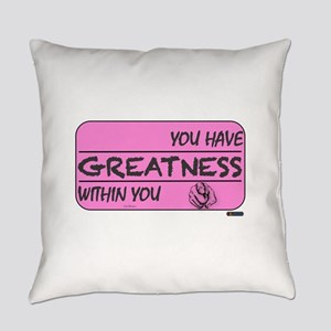 You Have Greatness Breast Cancer Everyday Pillow