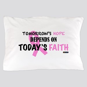 Tomorrows Hope Breast Cancer Pillow Case