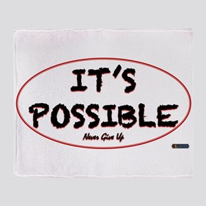 Its Possible Throw Blanket