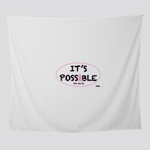 Its Possible Breast Cancer Wall Tapestry