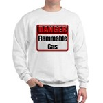 Danger: Flammable Gas Sweatshirt