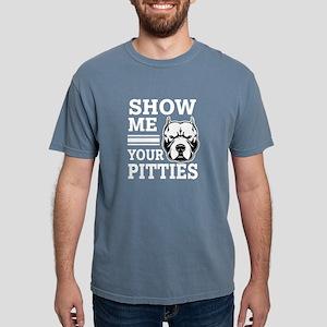 Show me your Pitties Shirt - Funny Pitbull T-Shirt