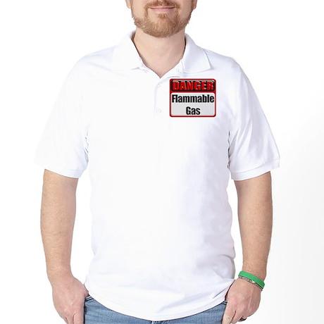 Danger: Flammable Gas Golf Shirt