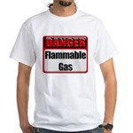 Danger: Flammable Gas White T-Shirt