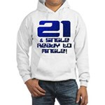 21st Birthday Hooded Sweatshirt