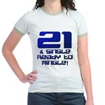 21st Birthday Jr. Ringer T-Shirt