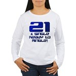 21st Birthday Women's Long Sleeve T-Shirt