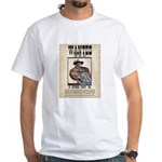 Wanted Very Much Alive White T-Shirt