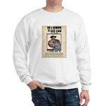Wanted Very Much Alive Sweatshirt