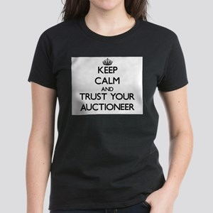 Keep Calm and Trust Your Auctioneer T-Shirt