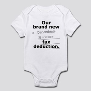 Brand new tax deduction - Infant Bodysuit