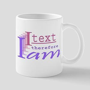 I text Mug