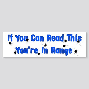 In Range Bumper Sticker