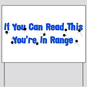 In Range Yard Sign