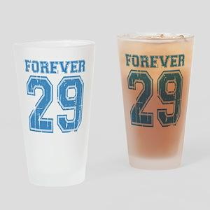 Forever 29 Drinking Glass