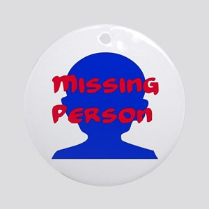 Missing Person Ornament (Round)