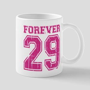 Forever 29 Large Mugs