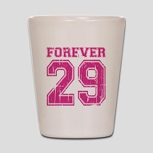 Forever 29 Shot Glass