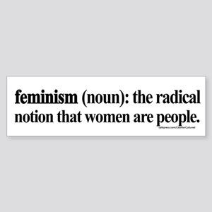 Feminism Defined Bumper Sticker