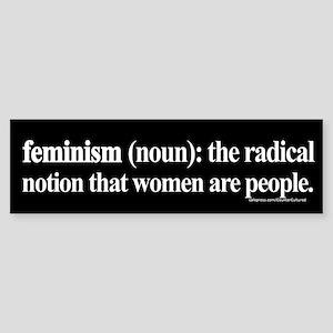 Feminism Defined Bumper Sticker