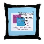 Scrapbook Addict - 12 x 12 St Throw Pillow