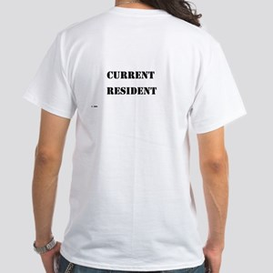 Current Resident White T-Shirt