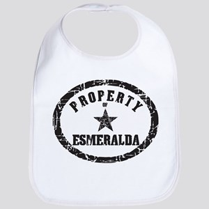 Property of Esmeralda Bib