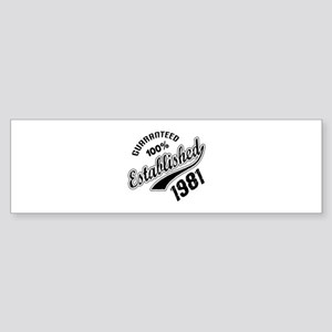Guaranteed 100% Established 1981 Sticker (Bumper)