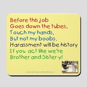 Harassment B Gone Mousepad