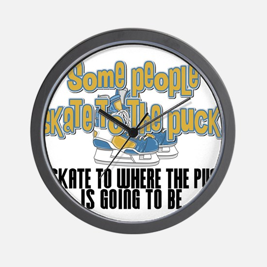 Skate Where The Puck Is Going To Be Wall Clock