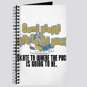 Skate Where The Puck Is Going To Be Journal
