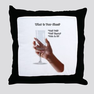 What is your glass? Throw Pillow
