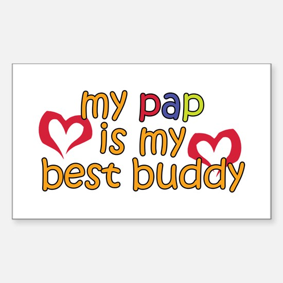 Pap is My Best Buddy Rectangle Decal