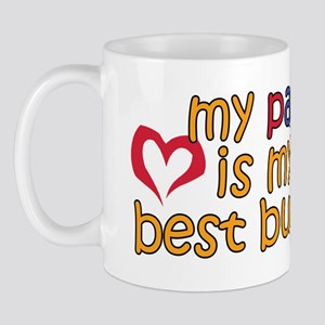 Pap is My Best Buddy Mug