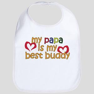 Papa is My Best Buddy Bib
