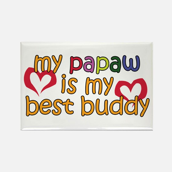 Papaw is My Best Buddy Rectangle Magnet