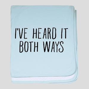 I've Heard It Both Ways For TV Lover baby blanket