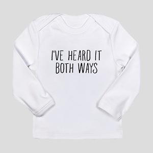 I've Heard It Both Ways For TV Long Sleeve T-Shirt