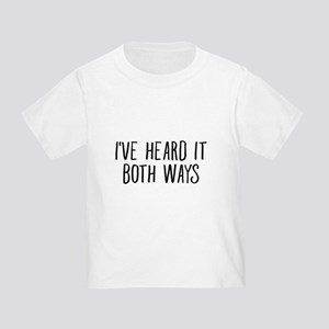 I've Heard It Both Ways For TV Lover T-Shirt