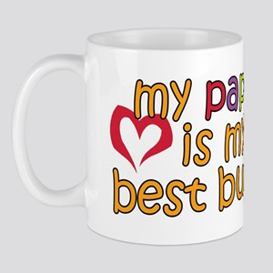 Pappy is My Best Buddy Mug