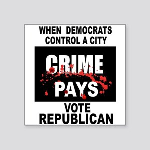 CRIME PAYS Sticker