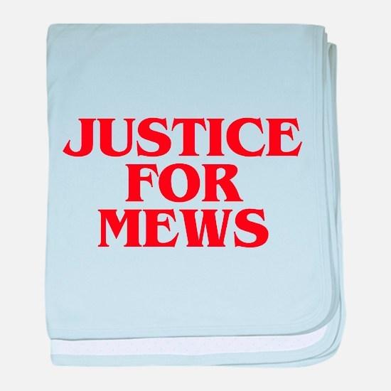 Justice For Mews For Internet TV Love baby blanket