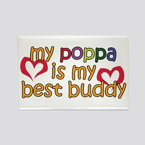 Poppa is My Best Buddy Rectangle Magnet