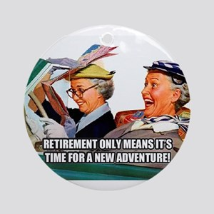 Retirement Adventure Round Ornament