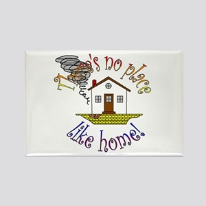 """""""There's No Place Like Home"""" Rectangle Magnet"""